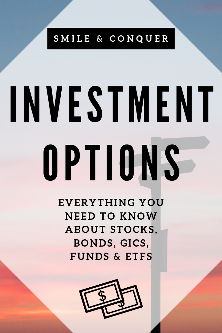 Stocks, Bonds, GICs, Mutual Funds, ETF's ??? Confused by all your #investing options? Let me break it down for you.