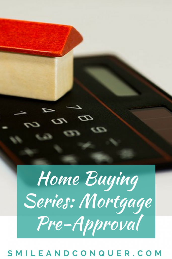 Make sure you get pre-approved for a mortgage before house hunting.