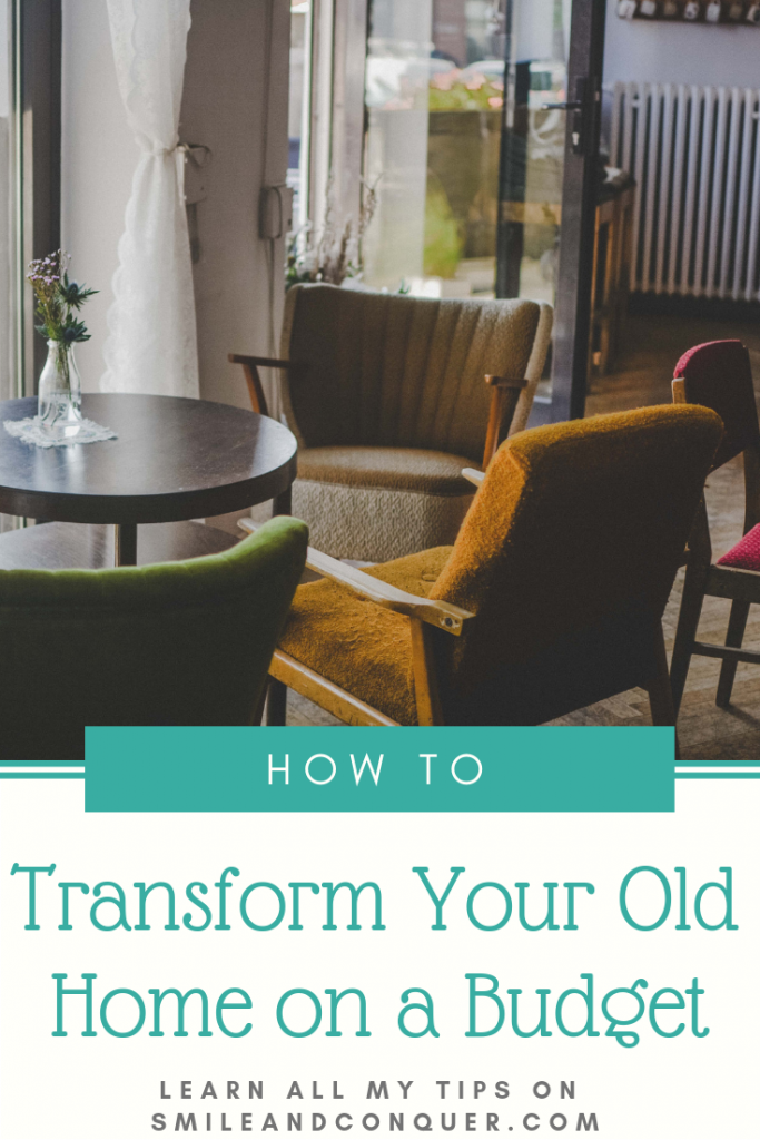 Tips on how to upgrade and transform your old home on a budget.