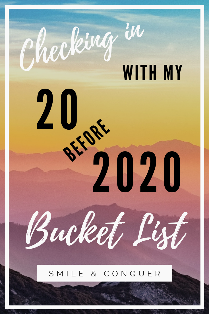 Checking in with my 20 before 2020 bucket list to see where I'm at with my #goals